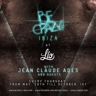Jean Claude Ades' Be Crazy Radio Show #238