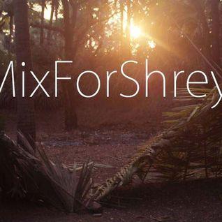 MixForShreyas - House (Deep/ Funky)