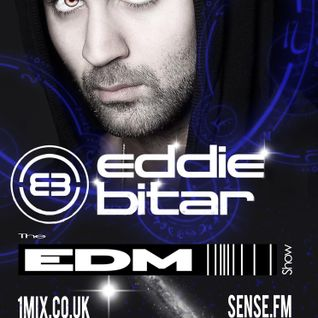056 The EDM Show with Alan Banks & guest Eddie Bitar