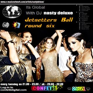 Dj Nasty deluxe - It's Global - Confetti Digital - Uk - London - Jetsetters part 6