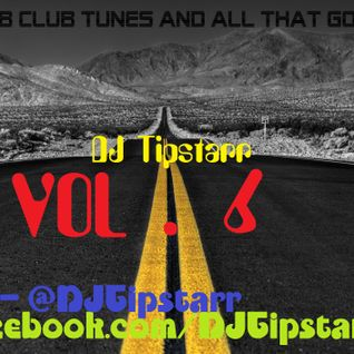 Hip-Hop, RnB Club Tunes and All That Good Stuff Vol.6