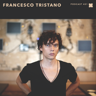 XLR8R Podcast 401: Francesco Tristiano