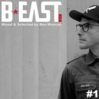 The Sound Of BEAST Mixed & Selected by Ben Manson