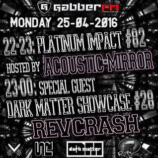 The Antemyst - Platinum Impact 82 (Gabber.fm) 25-04-2016