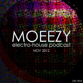 MOEEZY Electro-House PODCAST Nov 2012