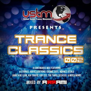 USTM Presents - Trance Classics 002 ( Mixed By ARRAMI ) - USATRANCEMOVEMENT.COM