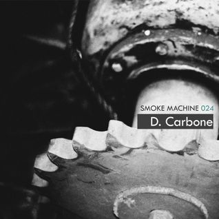 D. Carbone For Smoke Machine Podcast 024 Part1