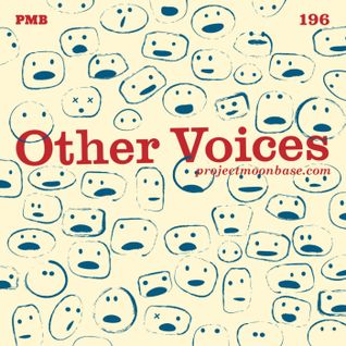 PMB196: Other Voices
