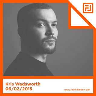 Kris Wadsworth - FABRICLIVE Promo Mix (Jan 2015)