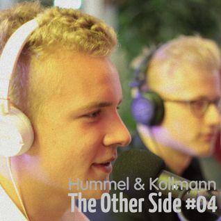 The Other Side #04 – Hummel & Kollmann