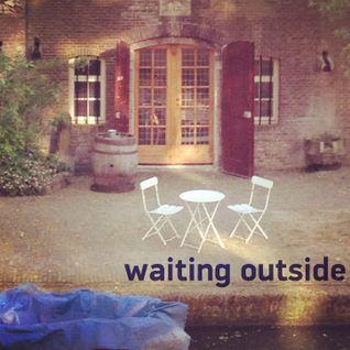 Waiting outside