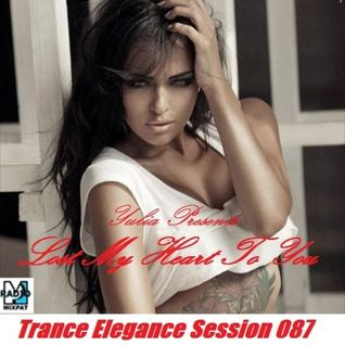 Trance Elegance Session 087 - Lost My Heart To You