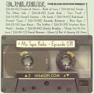 MIX TAPE RADIO | EPISODE 078