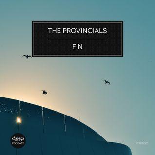 [dtpod022] The Provincials - Fin