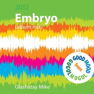 """Fantastic Day"" radio project - Glashatay Mike ""Embryo"""