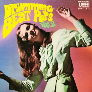 The Exciting Drumming Beat Pops Vol. 2