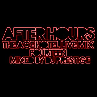 After Hours: The Ace Hotel Live Mix 14, Something Different!