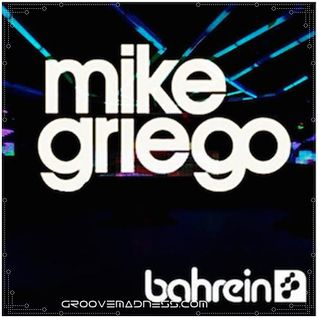 Mike Griego - Live @ Bahrein, Freak Me Out 2nd Anniversary