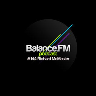 Balance Fm Podcast Episode 144 - R McMaster (July 2012)