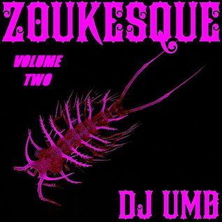 Zoukesque Volume 2 (Dec 2013)