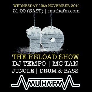 The Reload Show: Wednesday 19th November - muthafm.com