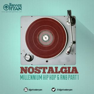 Private Ryan Presents Nostalgia (Millennium Hip Hop & RnB Part 1)