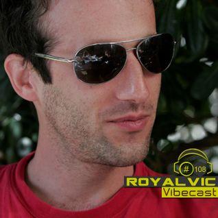 Royalvic @ Vibecast Sessions #108 - VibeFM Romania