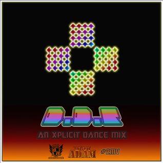 Xplicit ENT presents DDR An Xplicit Dance Mix