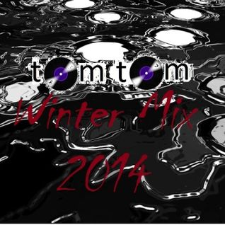 tom tom dubstep mix Winter Mix 2014