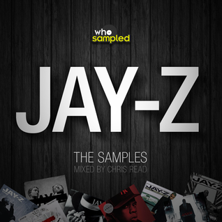 Jay-Z: The Samples mixed by Chris Read