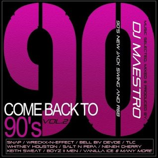 DJ MAESTRO - COME BACK TO 90's (New Jack Swing/Hip Hop/Rap/Old School)