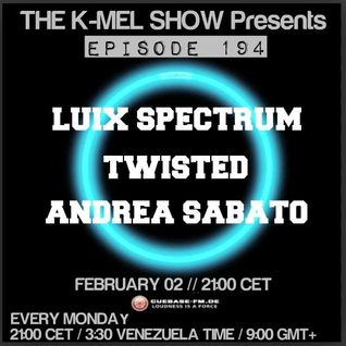 THE K-MEL SHOW / EPISODE 194 @ CUEBASE-FM.DE with TWIST3D