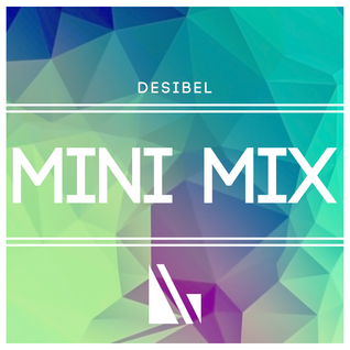 DeSibel - Mini mix