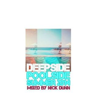 POOLSIDE DEEPSIDE - Deep House Mix - Summer 2014