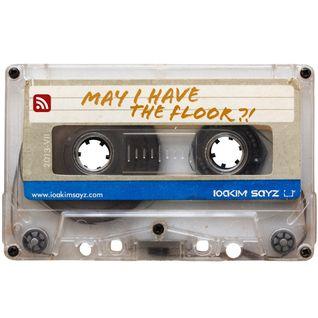 Mixtape: IOAKIM SAYZ - May I Have The Floor (07/2013)