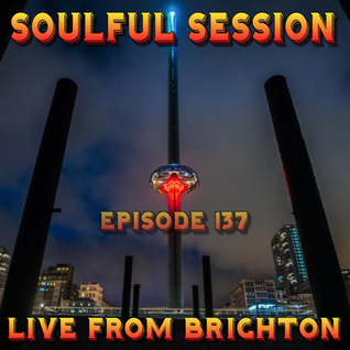 Soulful Session, Zero Radio 3.9.16 (Episode 137) LIVE From Brighton with DJ Chris Philps