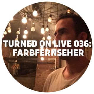 Turned On Live 036: Monologues @ Farbfernseher