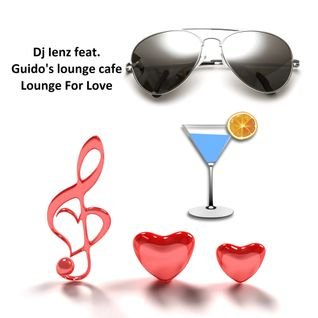 Lounge for Love (dj ienz feat. guido's lounge cafe)