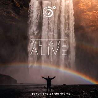 "Traveler's ""We Are Alive"" Mix"