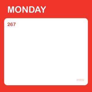 PMB267 Days of the Week: Monday