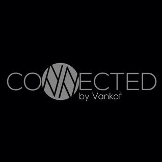 Nastia Uvarova - Guest mix for Connected podcast by Vankof (November 2014)