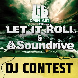 LET IT ROLL & SOUNDRIVE DJ CONTEST mixed by EMOCZO