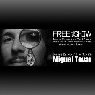 DJ Miguel Tovar - Free Radio Show (www.wohradio.com)