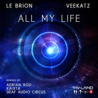 Le Brion & Veekatz - All My Life (Deaf Audio Circus Remix)