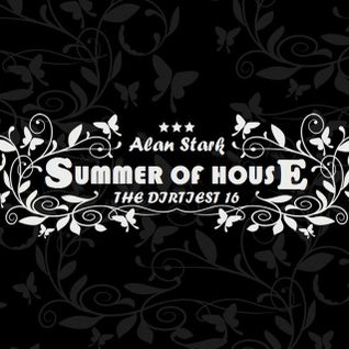 Alan Stark - The Dirtiest 16 - Summer of House