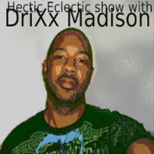 """Hectic Eclectic Show""-Putting you in the know, of songs worth knowing-EP#54(4-24-13)"