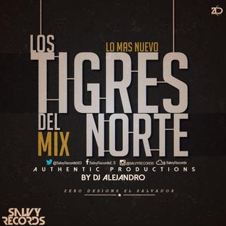 Los Tigres del Norte Mix By DJAlejandro (SR)