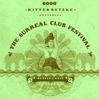 Dole & Kom at Wanderzirkus - The Surreal Club Festival im Ritter Butzke