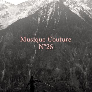 Musique Couture Mix N°26 -  Falling