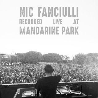 Nic Fanciulli Recorded Live at Mandarine Park